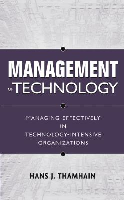 Management Of Technology By Thamhain, Hans J.