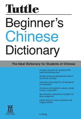 Beginner's Chinese Dictionary By Dong, Li/ Li, Dong